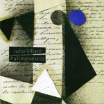 2011: Júlio Villani – Palimpsestos > 25/11 a 23/12